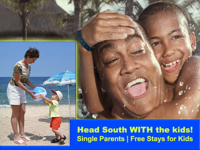 Single Parent Special AND Kids Stay FREE!