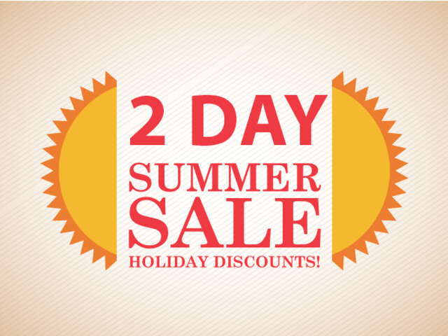 Two Day Vacation Sale!