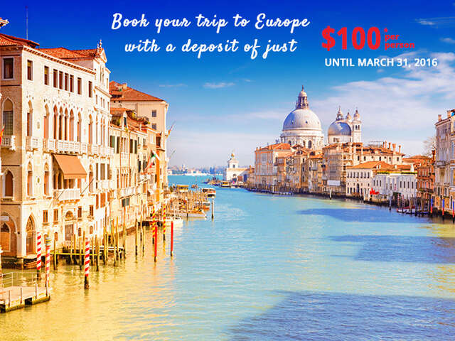 Europe with just $100 deposit!