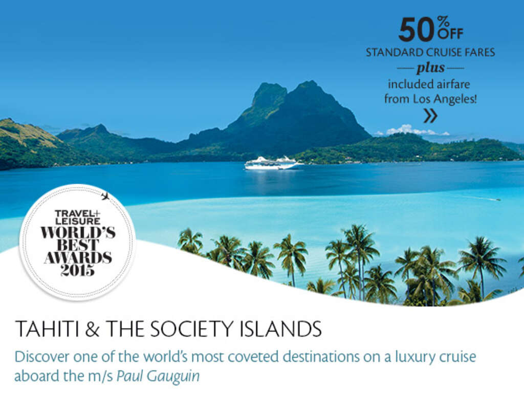 Paul Gauguin Cruises To Tahiti 50 Off Includes Air