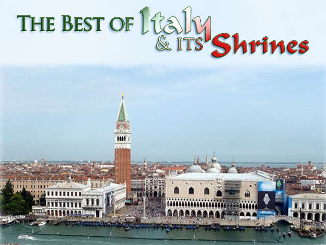 The Best of Italy and Its Shrines