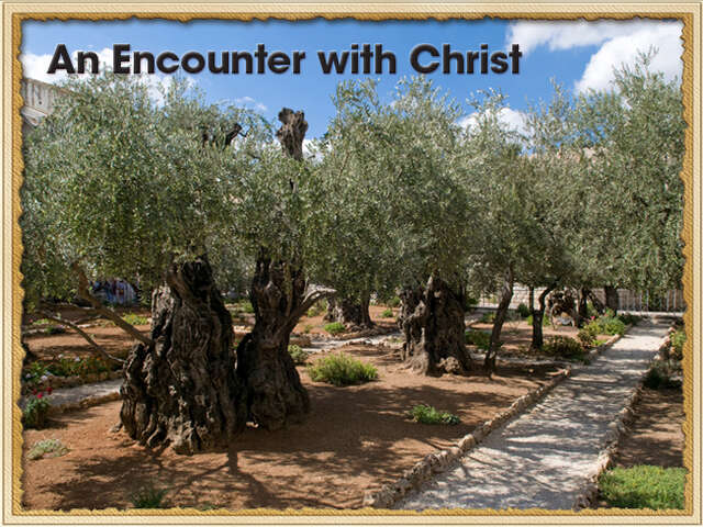 An Encounter with Jesus Christ