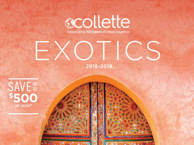 Save up to $500 on a Collette Exotic tour