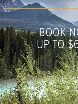 Book Now and Receive up to $600* per couple in added value with Rocky Mountaineer!