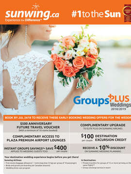 Sunwing: Group Plus Wedding - BOOK BY JUL 24/18 TO RECEIVE EARLY BOOKING WEDDING OFFERS