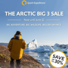 Book By June 22 and Save up to 30% on 2018 Quark Arctic Expeditions