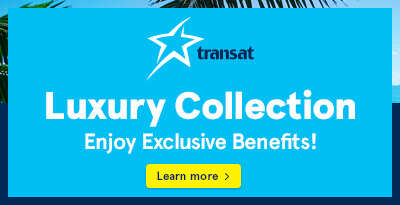 The Luxury Collection with Transat July 2018