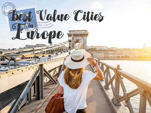 Best Value Cities to visit in Europe