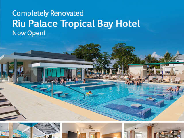 Completely Renovated RIU Palace Tropical Bay Hotel