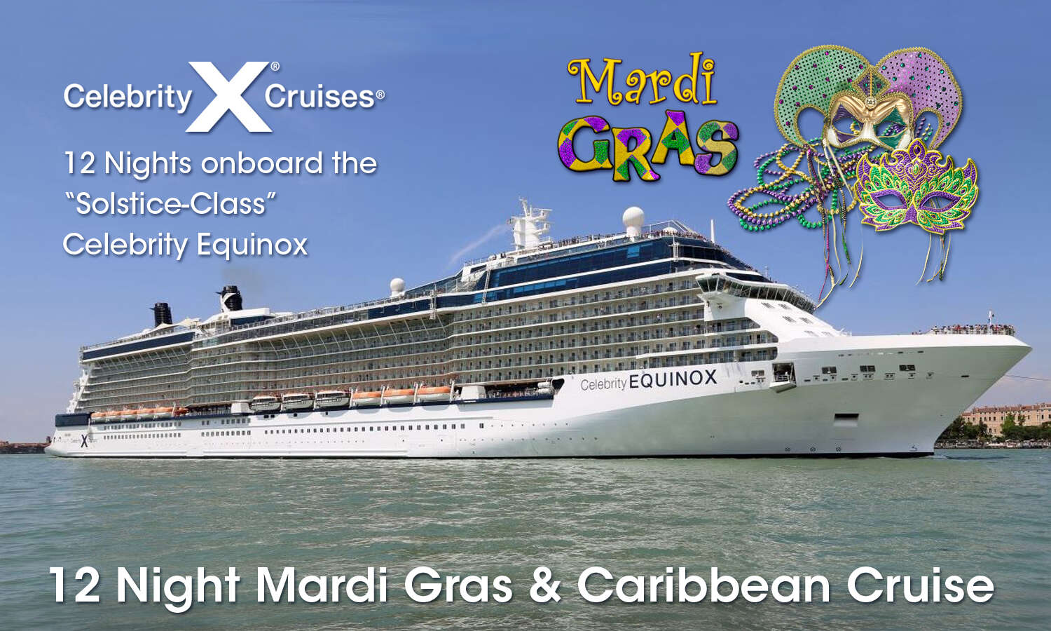 Mardi Gras Celebrity Cruise 2021