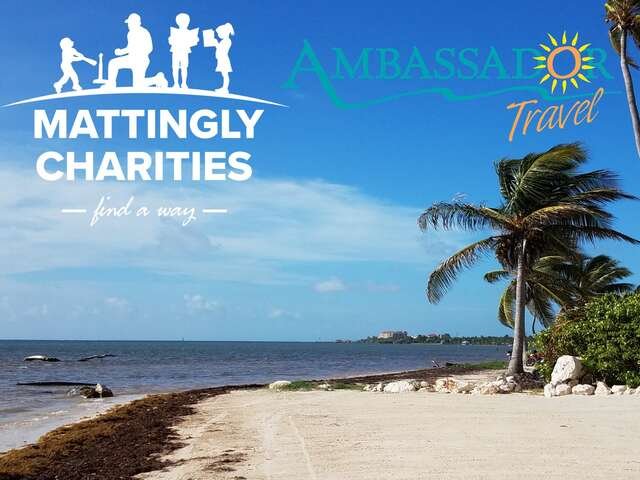 Mattingly Charities & Ambassador Travel Donations